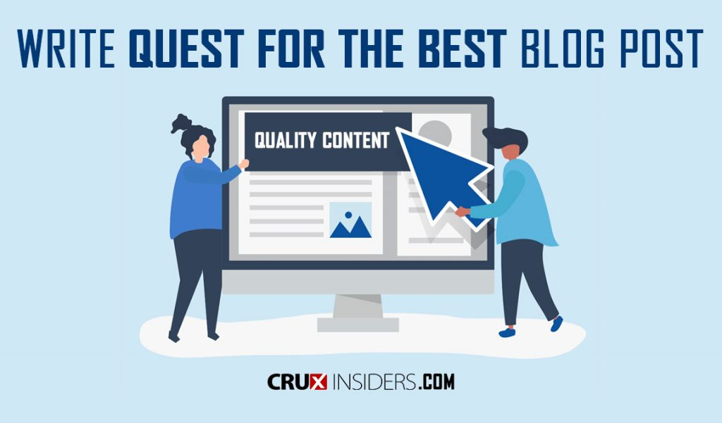 Write Quest for the Best Blog Posts